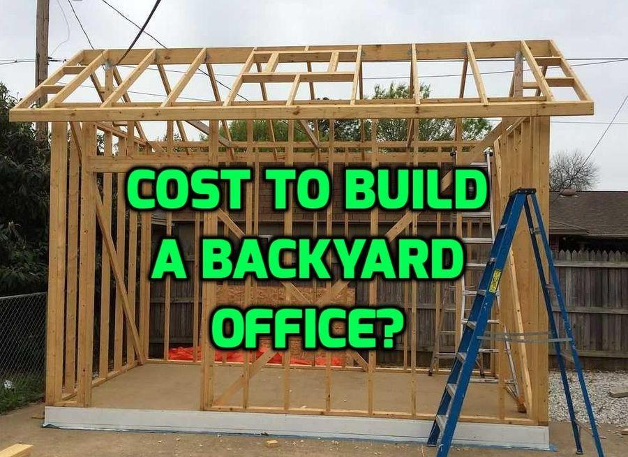 Delicieux Cost To Build Backyard Office
